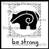 Be Strong Stencil (S618) designed by Roxanne Evans Stout for StencilGirl (6 inch by 6 inch)