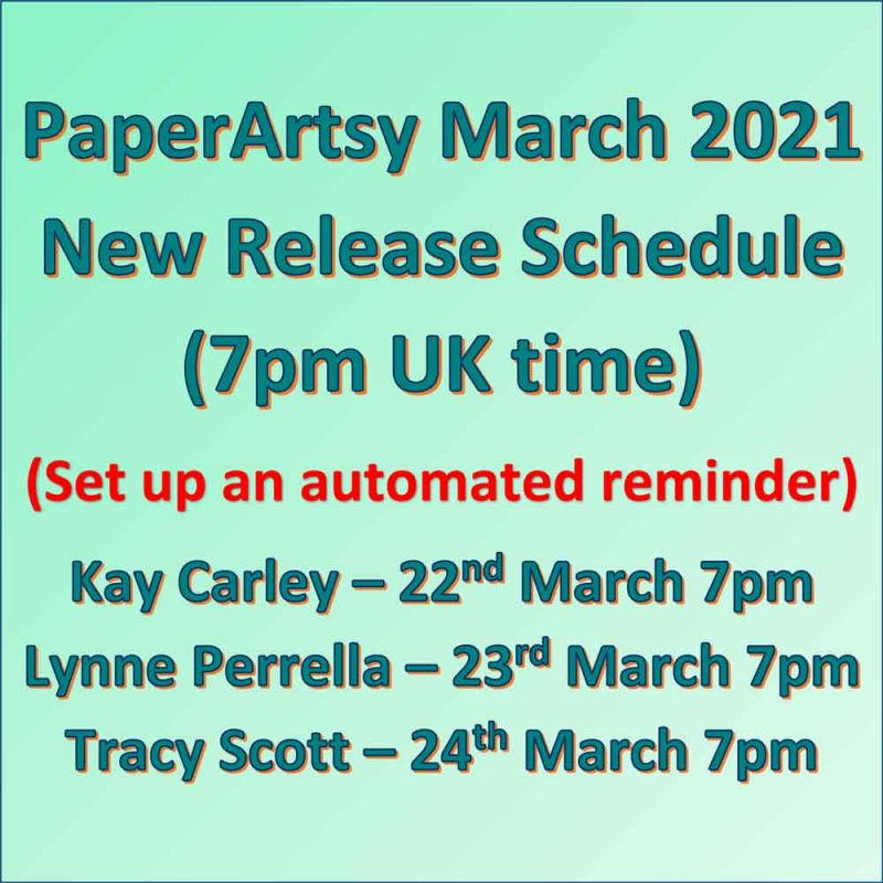 PaperArtsy Release 22-24 March 2021