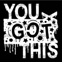 You Got This 6 inch by 6 inch Stencil (S398) by Seth Apter for StencilGirl