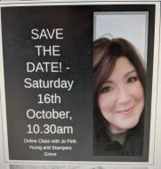 Jo Firth Young REMINDER Online Class NOTIFICATION 16 October  - let me know when booking open (Tuition Fee will apply)