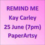 Kay Carley June 25th 2021 Notification
